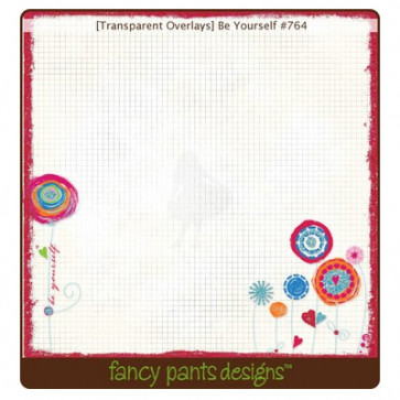 Fancy Pants Transparency - Be Yourself