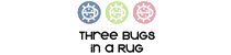 Three Bugs in a Rug